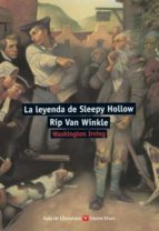 la leyenda de sleepy hollow. rip van winkle (aula de literatura) washington irving 9788431663797