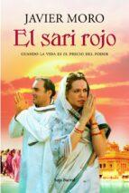 el sari rojo javier moro 9788432231797