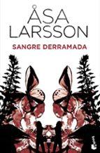 sangre derramada-asa larsson-9788432250897