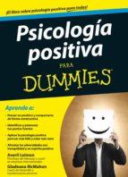 psicologia positiva para dummies gladeana mcmahon averil leimon 9788432901997