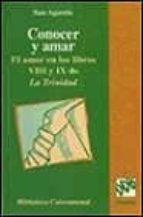 conocer y amar: el amor en los libros viii y ix de la trinidad obispo de hipona san agustin 9788433014597