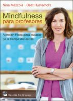 mindfulness para profesores nina mazzola beat rusterholz 9788433027597