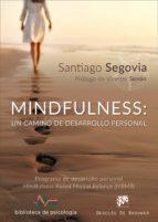 mindfulness: un camino de desarrollo personal. programa de desarrollo personal mindfulness based mental balance (mbmb) (ebook) santiago segovia 9788433038197