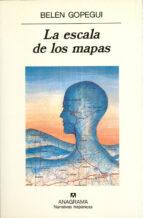 la escala de los mapas-belen gopegui-9788433909497
