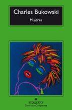 mujeres (18ª ed.) charles bukowski 9788433920997