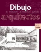 dibujo a mano alzada para arquitectos-9788434225497