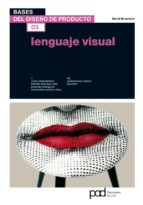 lenguaje visual: bases del diseño de producto 03 david bramston 9788434237797
