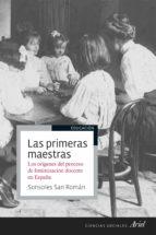 las primeras maestras sonsoles san roman 9788434429697