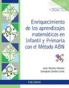 enriquecimiento de los aprendizajes matemáticos en infantil y pri maria con el método abn jaime martinez montero 9788436840797
