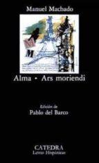 alma, ars moriendi-manuel machado-9788437607597