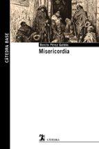misericordia benito perez galdos 9788437639697