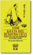 100 koans del budismo chan alexander holtein 9788441401297