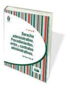 derecho administrativo. procedimientos, actos y contratos admiistrativos-raul jimenez zuñiga-9788445436097