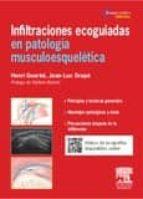 infiltraciones ecoguiadas en patología musculoesquelética henri guerini jean luc drape 9788445825297