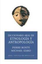 diccionario de etnologia y antropologia pierre bonte 9788446012597