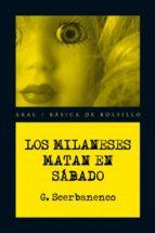 los milaneses matan en sábado (ebook)-giorgio scerbanenco-9788446035497