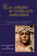 El libro de Las cofradias de sevilla en la modernidad (3ª ed.) autor RAFAEL ET AL. SANCHEZ MANTERO EPUB!