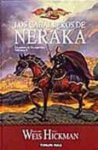 los caballeros de neraka-margaret weis-t. hickman-9788448032197