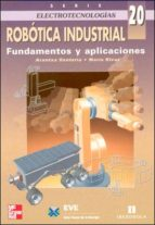 (i.b.d.) robotica industrial: fundamentos y aplicaciones arantxa renteria maria rivas 9788448128197