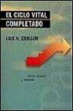 el ciclo vital completado erik h. erikson 9788449309397
