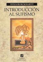 introduccion al sufismo titus burckhardt 9788449318597