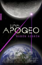 luna: apogeo-ruben azorin-9788461688197