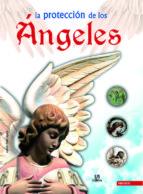 la proteccion de los angeles-adolfo perez agusti-9788466219297