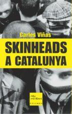 skinheads a catalunya carles viñas 9788466404297
