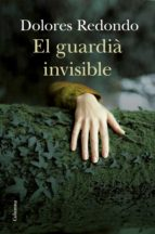 el guardia invisible (català) dolores redondo 9788466415897