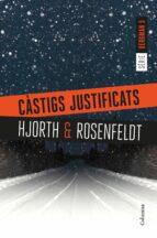 càstigs justificats-michael hjorth-hans rosenfeldt-9788466423397