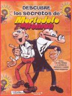descubre los secretos de mortadelo y filemon-francisco ibañez-9788466633697