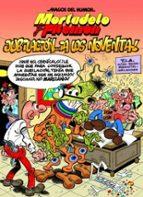magos del humor: mortadelo y filemon nº 146: ¡jubilacion a los no venta! victor m heredia flores 9788466646697