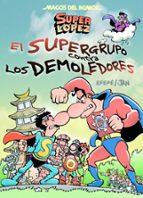 magos del humor nº 169: superlopez y el supergrupo. el supergrupo contra los demoledores 9788466656597