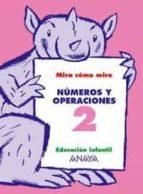 numeros y operaciones 2 (educacion infantil, 3 5) maria isabel fuenttes zaragoza ana pinar velix 9788466744997