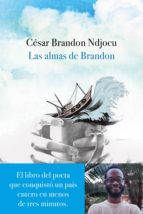 las almas de brandon (ebook) cesar brandon ndjocu 9788467052497