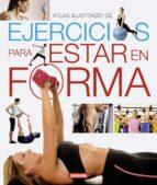 ejercicios para estar en forma 9788467718997