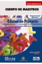 CUERPO DE MAESTROS. EDUCACIÓN PRIMARIA. PROGRAMACION DIDACTICA. EDICION PARA CANARIAS