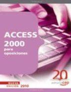ACCESS 2000 PARA OPOSICIONES