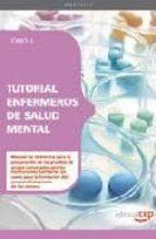 TUTORIAL ENFERMEROS DE SALUD MENTAL: TOMO II