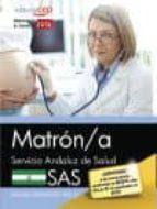 MATRON/A. SERVICIO ANDALUZ DE SALUD (SAS). TEMARIO ESPECIFICO. VOL. III