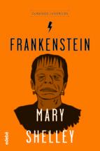 clasicos : frankenstein mary w. shelley 9788468331997