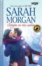 siempre en mis sueños-sarah morgan-9788468787497