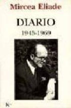 diario 1945 1969 mircea eliade 9788472454897