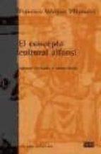 el concepto cultural alfonsi-francisco marquez villanueva-9788472902497