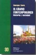 el libano contemporaneo: historia y sociedad-georges corm-9788472903197