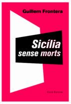 sicilia sense morts-guillem frontera-9788473291897