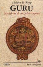 guru: metaforas de un psicoterapeuta sheldon b. kopp 9788474321197