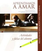 aprendamos a amar (libro del alumno): actividades y fichas del alumno (encuentro didáctica)-teresa martin navarro-9788474908497