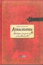 abracadabra: el maravilloso poder de la magia blanca en tus manos-minerva tramunt-9788475567297