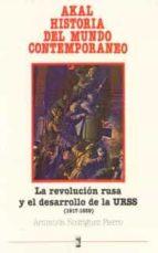 la revolucion rusa y el desarrollo de la urss: (1917 1939) armanda rodriguez fierro 9788476005897